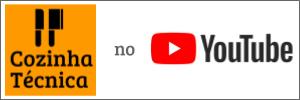Visite o Cozinha Técnica no YouTube